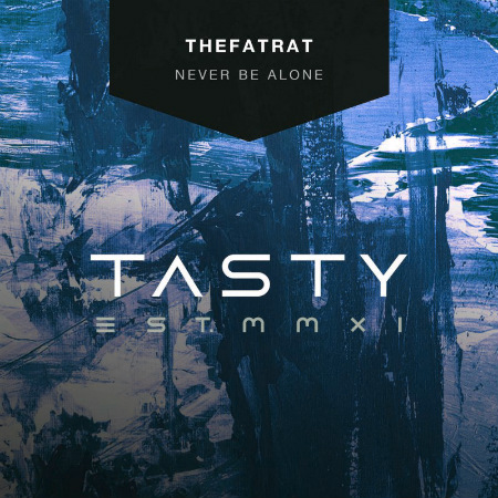 TheFatRat - Never Be Alone